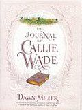 Letters to Callie: Jack Wade's Story: Dawn Miller: 9780671521028: Amazon.com: Books