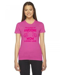 this is what an awesome mom looks like pink Ladies Fitted T-Shirt