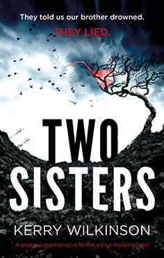 Two Sisters: A gripping psychological thriller with a sho... https://www.amazon.com/dp/B071H7F5LG/ref=cm_sw_r_pi_dp_x_9kqAzb4BRCDW0