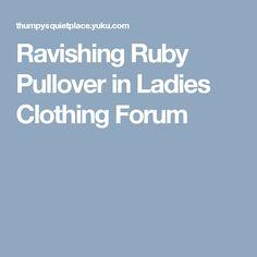 Ravishing Ruby Pullover in Ladies Clothing Forum