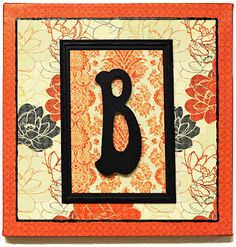 D.I.Y. Monogram Canvas Art - I like this, but I'll likely use something besides a letter because monogram art is annoying & overdone in my opinion.