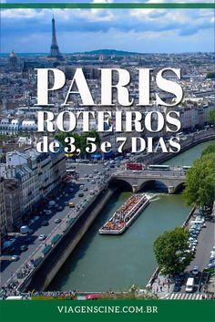 Roteiro Paris: Confira dicas de roteiro de viagem em Paris para 3, 5 ou 7 dias, organizados por zonas de interesse. Tudo para facilitar sua viagem para a cidade luz.