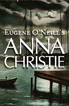 Anna Christie, Winner of the 1922 Pulitzer Prize, ONeills classic is a surprisingly contemporary play that crackles with fierce physicality, humor and drama. Cape Rep Theatre May Brewster, Cape Cod. Contemporary Plays, Nantucket, Cape Cod, Vacation Trips, Theatre, Places To Go, Drama, Anna, Author