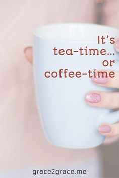 It's tea-time… or coffee-time Hot Coffee, Coffee Time, Tea Time, Light Sandwiches, Caffeine Free Tea, Fun Cup, Lifestyle Group, Good Grades, Perfect Food