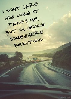 Go somewhere #beautiful :)