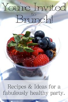 Throw a fabulously healthy brunch | Our Lady of Second Helpings