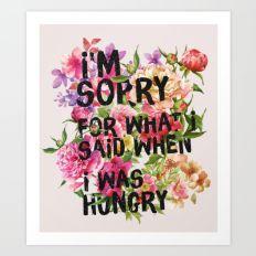 I'm Sorry For What I Sai… Art Print