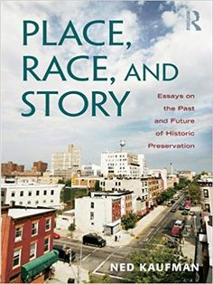 Buy Place, Race, and Story: Essays on the Past and Future of Historic Preservation by Ned Kaufman and Read this Book on Kobo's Free Apps. Discover Kobo's Vast Collection of Ebooks and Audiobooks Today - Over 4 Million Titles! Places In Europe, Old Building, Historical Architecture, Colorful Pictures, Historical Sites, Cool Places To Visit, Preserves, The Past, Racing