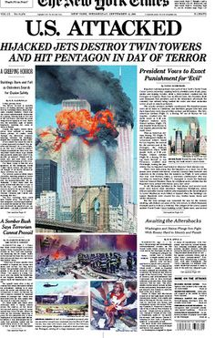 Looking Back: Newspaper Front Pages Covering The New York Times: September 2001 World Trade Center, Trade Centre, World Trade Towers, 11 September 2001, Newspaper Front Pages, Newspaper Design, Newspaper Headlines, World History, Vintage Modern