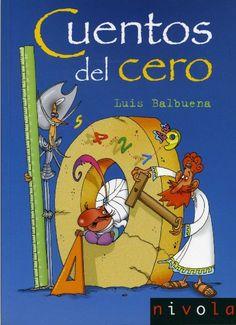 """El profesor Luis Balbuena presenta varios cuentos que nos invitan a conocer más el mundo de las matemáticas. En """"Yo soy el cero"""" recrea la historia y la importancia de nuestro sistema de numeración. Para introducirnos en los razonamientos lógicos nos sorprende llevándonos de la mano de dioses mitológicos en """"El rescate""""; en """"De lo que aconteció a Don Quijote con el joven Gondomar y su justicia numéricamente correcta"""", franqueamos las puertas de la geometría con rectas, triángulos y esferas…"""