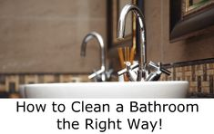 How to Clean a Bathroom – What Cleaning Products to use