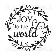 Christmas/Holiday/Winter STENCIL**Joy to the world w/leaves,berries** for Painting Signs Pillows Canvas Airbrush Crafts Chalkboard Christmas Words, Christmas Canvas, Christmas Signs Wood, Holiday Signs, Christmas Svg, Christmas Holidays, Christmas Ideas, Christmas Decorations, Christmas Quotes