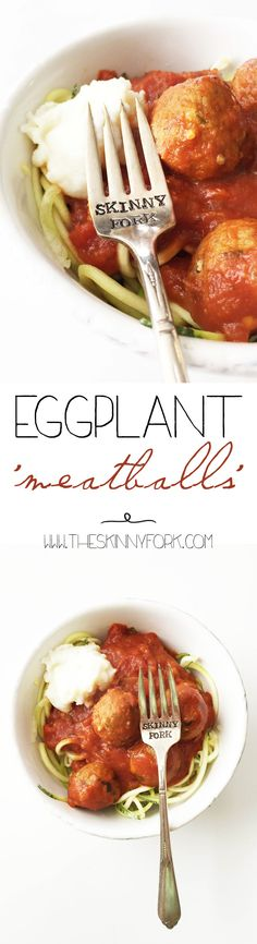 Eggplant 'Meatballs' - Vegetarian friendly meatballs made with none other than eggplant! Meatless and guilt free. TheSkinnyFork.com