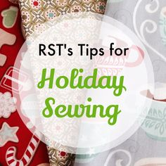 Holiday Sewing Tips | Right Sides Together