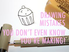 Are you making these common drawing mishaps?