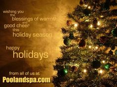 Merry Christmas And Happy New Year To All Of Our Valued Customers, Friends, Vendors And Sponsors!  Thank you for your support of PoolAndSpa.com in 2015. On behalf of our entire staff, we wish you all a joyful and safe holiday season, and a prosperous New Year in 2016!  From the whole team at PoolAndSpa.com!  http://www.poolandspa.com/email-archive/EMN-12-22-15.htm