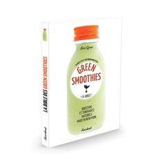 Green Smoothies - 60 recettes faciles de jus et de smoothies - 10,90 €