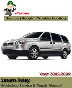 12 best saturn service manual images on pinterest repair manuals rh pinterest com 2005 uplander repair manual online 2005 Uplander Interior