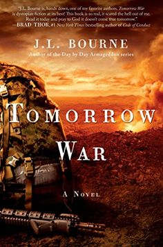 Tomorrow War: The Chronicles of Max [Redacted] by J. L. Bourne