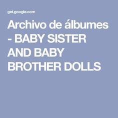 Archivo de álbumes - BABY SISTER AND BABY BROTHER DOLLS-babies paper dolls-