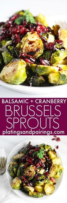 These Roasted Brussels Sprouts with Cranberries and Balsamic Reduction make a simple and elegant side dish that both kids and adults love! | platingsandpairings.com