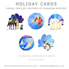 Holiday Card Sets. Canadian Animal Families, inspired by winter landscapes. From a watercolour series by Marisa Pahl.