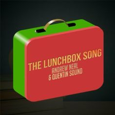 The Lunchbox Song Andrew Neal & Quentin Sound | Format: MP3 Music, http://www.amazon.com/gp/product/B00IDUYXCA/ref=cm_sw_r_pi_dp_bLchtb1JWDDZH