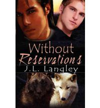 Without Reservations By (author) J. L. Langley