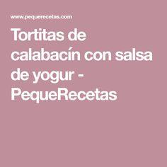 Tortitas de calabacín con salsa de yogur - PequeRecetas