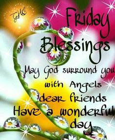 Have A Blessed Friday Everyone Friday Blessings on Pi...