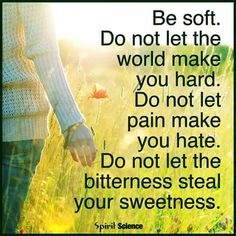 Stay soft