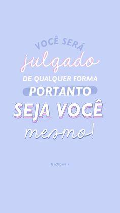 New wallpaper frases portugues ideas Wallpaper Rose, Tumblr Wallpaper, Galaxy Wallpaper, Mobile Wallpaper, Wallpaper Quotes, Inspirational Phrases, Motivational Phrases, Story Instagram, Instagram Blog