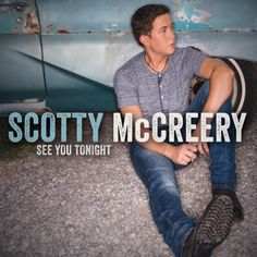 Scotty McCreery 'See You Tonight' album download (official), tracklisting, release date, cover...