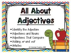 I have included posters, cover sheets with directions for each set of cards, 5 sets of 28 cards (total of 140 cards), student recording sheets, and answer keys.   You will find the following sets of cards:   Identify the Adjective,  Adjectives and Nouns,  Adjectives That Compare,  Adding er and est, and  Articles