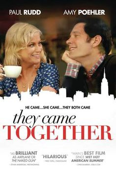 They Came Together | Buy, Rent or Watch on FandangoNOW