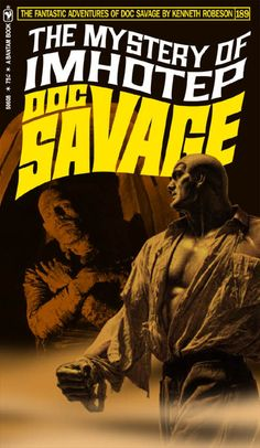 "I think this series is the best of this now-prolific field. It's so THOROUGH! It's got super-high class imagery, a slick marriage of elements and high wit in the execution. This series is often so on-target, the realization there's no such novel is heart-breaking. Startlingly moody and VERY reminiscent of vintage Doc! DOC SAVAGE Fantasy Cover Gallery. New cover designs created by Keith ""Kez"" Wilson. Original covers by James Bama and Bob Larkin."
