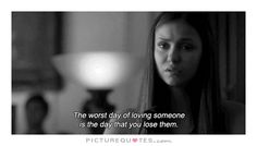 Losing Someone Quote 2. Losing someone quotes on PictureQuotes.com. Losing Someone Quotes, Worst Day, Sad Love Quotes, Loving Someone, Picture Quotes, Quotations, Best Friends, Lost, Feelings
