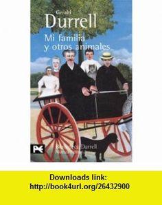 Mi familia y otros animales (9788420633350) Gerald Durrell , ISBN-10: 8420633356  , ISBN-13: 978-8420633350 ,  , tutorials , pdf , ebook , torrent , downloads , rapidshare , filesonic , hotfile , megaupload , fileserve
