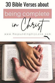 Do you know everything we need is found in Christ and him alone? Our identity is secure by the finished work on the Cross. Learn how to be complete in Christ with these 30 handpicked verses! Faith. Bible quotes. Jesus.