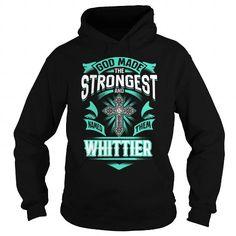 WHITTIER WHITTIERYEAR WHITTIERBIRTHDAY WHITTIERHOODIE WHITTIER NAME WHITTIERHOODIES  TSHIRT FOR YOU