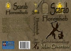 The Amarnan Kings Series Book 5: Scarab - Horemheb by Max Overton (Historical: Ancient Egypt)