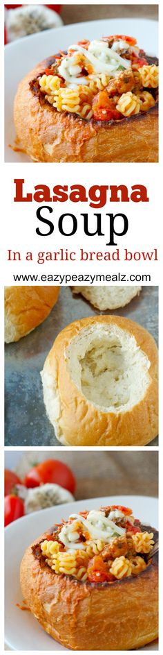 LASAGNA SOUP IN A GARLIC BREAD BOWL - 30 minute Lasagna Soup! A hearty, meaty, rich, lasagna soup! Tastes just like lasagna without all the work. Eat it in a garlic bread bowl for even more fun! - Eazy Peazy Mealz #recipe