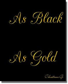 Black And Gold Outfit, Black And White Love, Black Gold, Black Luxury, Creative Colour, Colour Board, New Sign, Color Names, Gold Fashion