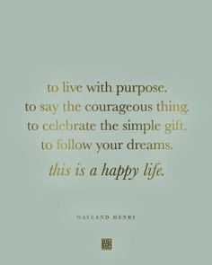 live with purpose #quote