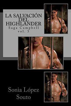 La salvación del highlander (Saga Campbell nº 5) de [Souto, Sonia López]