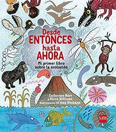 Desde entonces hasta ahora: Amazon.es: Catherine Barr, Steve Williams, Amy Husband, Victoria Porro Rodríguez: Libros