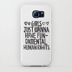 Girls Just Wanna Have Fun(damental Human Rights) S6, iPhone & iPod Case