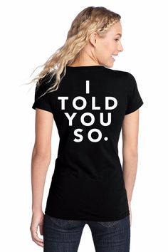 """""""I Told You So"""" T-Shirt, Inspired By Gina Linetti on Brooklyn Nine-Nine"""