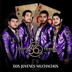 Dos Jovenes Muchachos, a song by Grupo 360 on Spotify