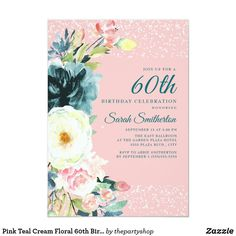 Shop Pink Teal Cream Floral Sweet 16 Birthday Invitation created by thepartyshop. Personalize it with photos & text or purchase as is! 60th Birthday Party Invitations, Birthday Invitation Templates, Sweet 16 Birthday, 90th Birthday, Elegant Invitations, Floral Invitation, Invitation Ideas, Teal, Blush Pink